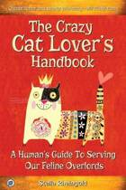 The Crazy Cat Lover's Handbook