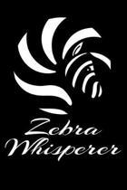 Zebra Whisperer