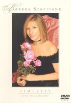 Barbra Streisand - Timeless Live
