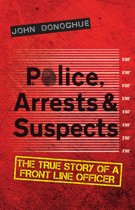 Police, Arrests & Suspects