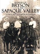 Pioneers of Bryson & the Sapaque Valley