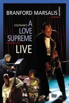 Coltrane S A Love Supreme Live In A