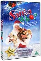 Santa Who ?