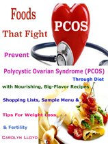 Foods That Fight PCOS