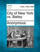 City of New York vs. Bailey