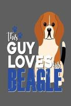 This Guy Loves His Beagle