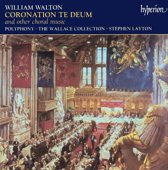 Walton: Coronation Te Deum And Other Choral Music