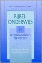 Bijbelonderwijs in reformatorisch perspectief