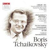 Boris Tchaikovsky: Aibolit - 66; Balzaminov's Marriage
