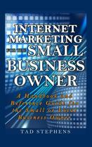 Internet Marketing for the Small Business Owner