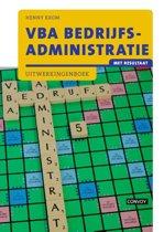 VBA Bedrijfsadministratie met resultaat Uitwerkingenboek
