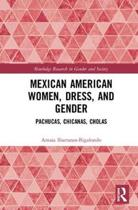 Mexican American Women, Dress and Gender