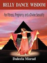Belly Dance Wisdom