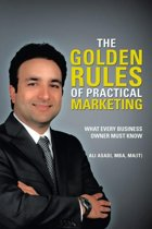 The Golden Rules of Practical Marketing