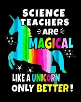 Science Teachers Are Magical Like A Unicorn Only Better