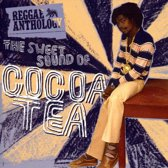 Anthology:Sweet Sound  Of Cocoa Tea