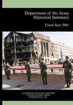 Department of the Army Historical Summary Fiscal Year 2001