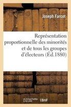 Repr�sentation Proportionnelle Des Minorit�s Et de Tous Les Groupes d'�lecteurs Par Un Nouveau