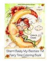Sherri Baldy My-Besties Fairy Time Coloring Book