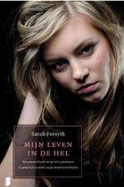 Boek cover Mijn leven in de hel van Sarah Forsyth (Onbekend)