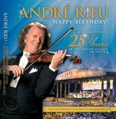 Andre Rieu - Happy Birthday! A Celebration Of 25 Years