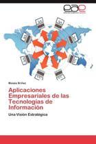 Aplicaciones Empresariales de Las Tecnologias de Informacion