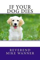 If Your Dog Dies
