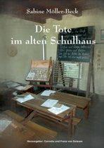 Die Tote Im Alten Schulhaus