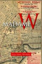 Madame W