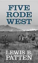Five Rode West