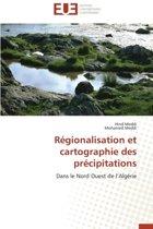 Regionalisation Et Cartographie Des Precipitations