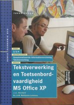 Tekstverwerking MS Office XP Toetsenbordvaardigheid MS Office XP 2/3/4 Theorieboek