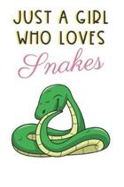 Just A Girl Who Loves Snakes