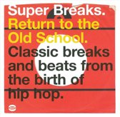 Super Breaks Return To..