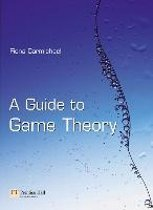 A Guide to Game Theory