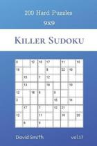 Killer Sudoku - 200 Hard Puzzles 9x9 vol.17