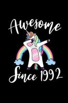 Awesome Since 1992: Dabbing Unicorn Notebook And Journal To Write In For 27 Year Old Boy Girl - 6x9 Unique Diary - 120 Blank Lined Pages -