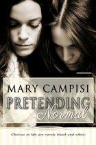 Pretending Normal