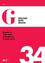 Rapporto sullo stato dell'editoria in Italia 2013