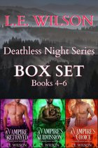 Deathless Night Series BOX SET Books 4-6