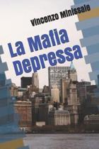 La Mafia Depressa