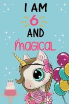 I'm 6 and Magical: Cute Unicorn Birthday Journal on a Turquoise Background Birthday Gift for a 6 Year Old Girl (6x9'' 100 Wide Lined & Bla
