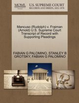 Mancuso (Rudolph) V. Fraiman (Arnold) U.S. Supreme Court Transcript of Record with Supporting Pleadings