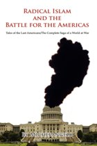 Radical Islam and the Battle for the Americas
