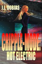 Cripple-Mode: Hot Electric