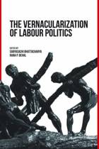 The Vernacularization of Labour Politics