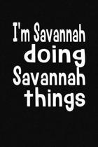 I'm Savannah Doing Savannah Things