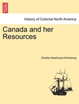 Canada and Her Resources