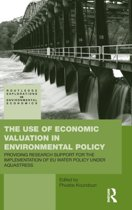 The Use of Economic Valuation in Environmental Policy