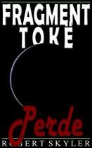 Fragment Tokë - 005 - Perde (Albanian Edition)